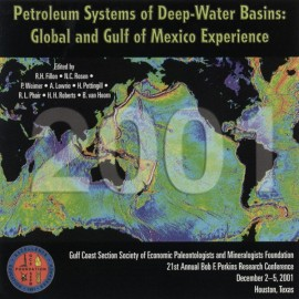 GCS021. Petroleum Systems of Deep-Water Basins: Global and Gulf of Mexico Experience.