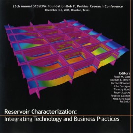 GCS026. Reservoir Characterization: Integrating Technology and Business Practices