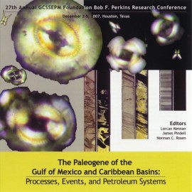 GCS027. The Paleogene of the Gulf of Mexico and Caribbean Basins
