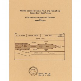 GCS 203. Middle Eocene Coastal Plain and Nearshore Deposits of East Texas: A Field Guide