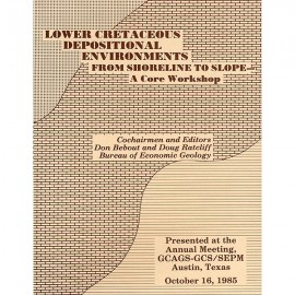 GCS 406. Lower Cretaceous Depositional Environments from Shoreline to Slope--A Core Workshop