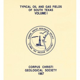 CCGS 003F. Typical Oil & Gas Fields of South Texas, Vol. I