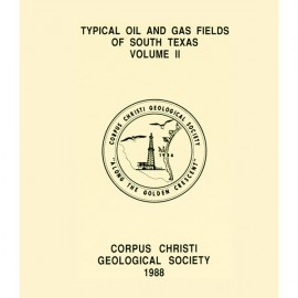 CCGS 004F. Typical Oil & Gas Fields of South Texas, Vol. II