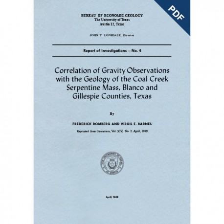 RI0004D. Correlation of Gravity Observations with the Geology of the Coal Creek Serpentine Mass, Blanco and Gillespie Counties