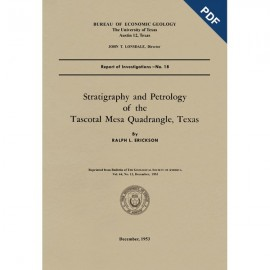 RI0018D. Stratigraphy and Petrology of the Tascotal Mesa Quadrangle, Texas