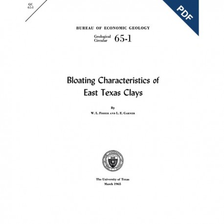 GC6501D. Bloating Characteristics of East Texas Clays  - Downloadable PDF