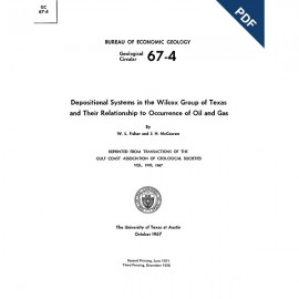 GC6704D. Depositional Systems in the Wilcox Group of Texas and Their Relationship to Occurrence of Oil and Gas