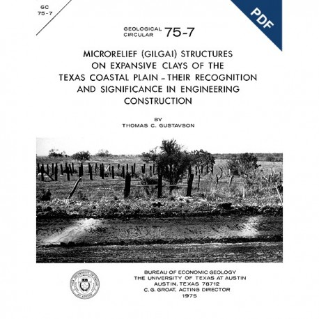 GC7507D  Microrelief    Structures on   Clays of the Texas Coastal Plain     - Downloadable PDF