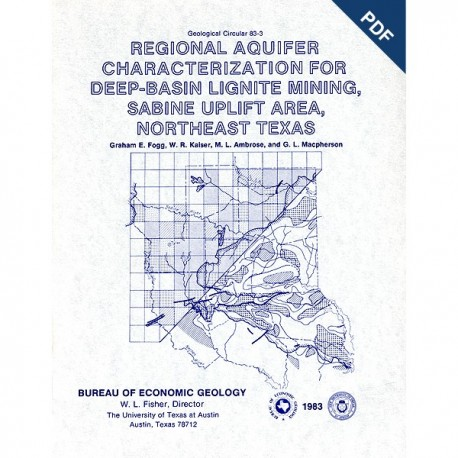GC8303D. Regional Aquifer Characterization for Deep-Basin Lignite Mining, Sabine Uplift Area,... Texas - Downloadable PDF