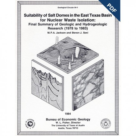 GC8401D. Suitability of Salt Domes in East Texas... for Nuclear Waste Isolation: Final Summary... - Downloadable PDF