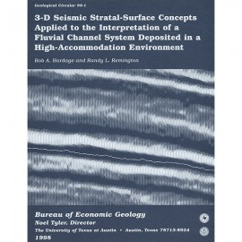 GC9801. 3-D Seismic Stratal-Surface Concepts Applied to the Interpretation of a Fluvial Channel System...