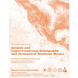RI0267. Jurassic and Lower Cretaceous Stratigraphy and Tectonics of Northeast Mexico