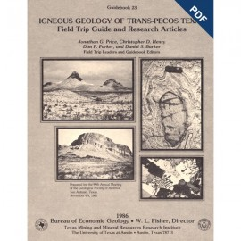 GB0023D. Igneous Geology of Trans-Pecos Texas: Field Trip Guide and Research Articles