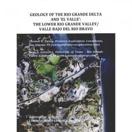 CCGS GB2017-1. Geology of the Rio Grande Delta and 'El Valle'...
