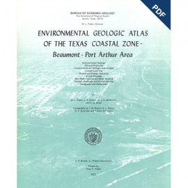 EA0002D. Environmental Geologic Atlas of the Texas Coastal Zone. Beaumont-Port Arthur Area - Downloadable PDF -Text only
