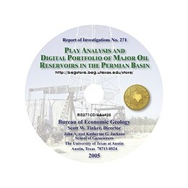 RI0271CD. Play Analysis and Digital Portfolio of Major Oil Reservoirs in the Permian Basin - CD format
