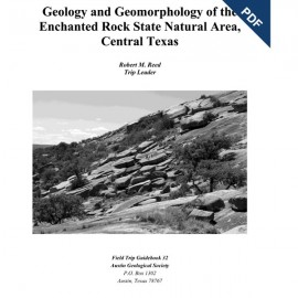 AGS GB 32D. Geology and Geomorphology of Enchanted Rock State Natural Area, Central Texas -Downloadable