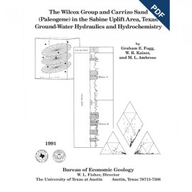 GF0003D. The Wilcox Group and Carrizo Sand (Paleogene) in the Sabine Uplift Area, Texas - Downloadable PDF