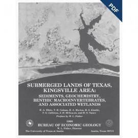 SL0006D. Submerged Lands of Texas, Kingsville Area: Sediments, Geochemistry... - Downloadable PDF