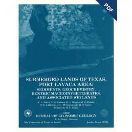 SL0007D. Submerged Lands of Texas, Port Lavaca Area: Sediments, Geochemistry... - Downloadable PDF