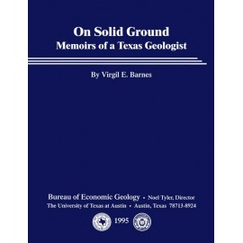 SR0013D. On Solid Ground: Memoirs of a Texas Geologist