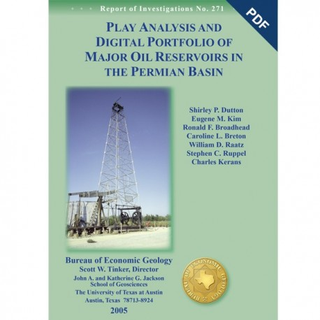 RI0271D. Play Analysis and Digital Portfolio of Major Oil Reservoirs in the Permian Basin -Downloadable