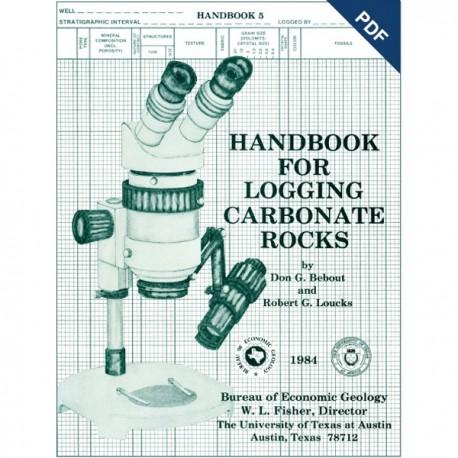 HB0005D. Handbook for Logging Carbonate Rocks - Downloadable PDF