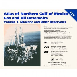 AT0012D. Atlas of Northern Gulf of Mexico Gas and Oil Reservoirs, Volume 1 - Miocene and Older Reservoirs