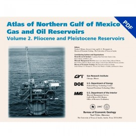 AT0015D. Atlas of Northern Gulf of Mexico Gas and Oil Reservoirs, Volume 2 - Pliocene and Pleistocene