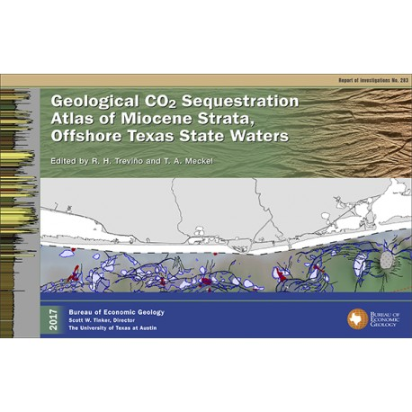 RI0283. Geological CO2 Sequestration Atlas of Miocene Strata, Offshore Texas State Waters