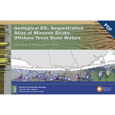 RI0283D. Geological CO2 Sequestration Atlas of Miocene Strata, Offshore Texas State Waters - Downloadable PDF