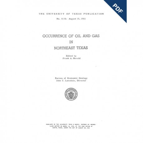 PB5116D. Occurrence of Oil and Gas in Northeast Texas - Downloadable PDF
