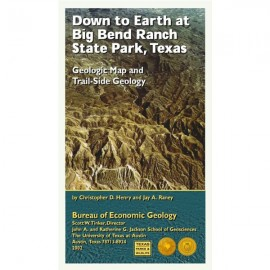 DE0003. Down to Earth at Big Bend Ranch State Park, Texas: Geologic Map and Trail-Side Geology