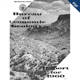 AR1960D. Bureau of Economic Geology Report for 1960.  Downloadable PDF.