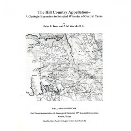 AGS GB 25R. The Hill Country Appellation--A Geologic Excursion to Selected Wineries of Central Texas