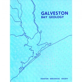 HGS HGGB 069. Holocene geology of the Galveston Bay area