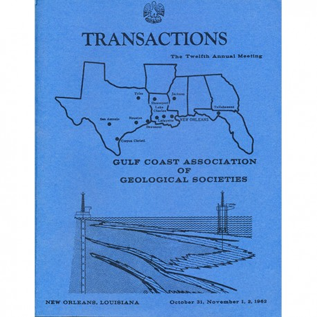 GCAGS012. GCAGS Volume 12 (1962) New Orleans
