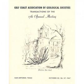 GCAGS017. GCAGS Volume 17 (1967) San Antonio