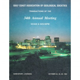 GCAGS034. GCAGS Volume 34 (1984) Shreveport