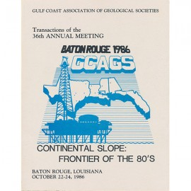 GCAGS036. GCAGS Volume 36 (1986) Baton Rouge