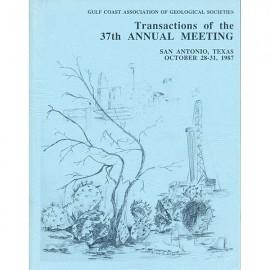 GCAGS037. GCAGS Volume 37 (1987) San Antonio