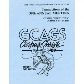 GCAGS039. GCAGS Volume 39 (1989) Corpus Christi