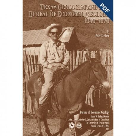 US0001. Texas Geologist and the Bureau of Economic Geology, 1949-1970