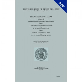 BL3701D. The Geology of Texas, v. III, Upper Paleozoic Ammonites and Fusulinids