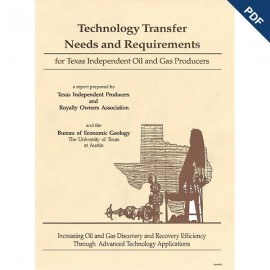 SR0012. Technology Transfer Needs and Requirements for Texas Independent Oil and Gas Producers