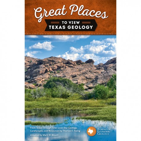 US0006GP. Great Places to View Texas Geology