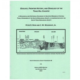 AGS GB 40. Geology, Frontier History, and Oenology of the Texas Hill Country