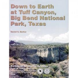 DE0002. Down to Earth at Tuff Canyon, Big Bend National Park, Texas