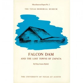 TMMMP002. Falcon Dam and the lost towns of Zapata