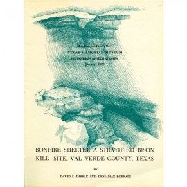 TMMMP001. Bonfire Shelter: a stratified bison kill site, Val Verde County, Texas